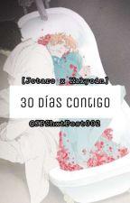 30 Días Contigo   Drabbles Jotakak by ImJxpxtx002