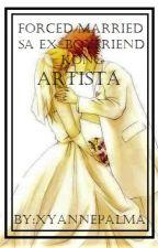 Forced Married sa Ex-Boyfriend kong Artista by oTaKu_xY_03