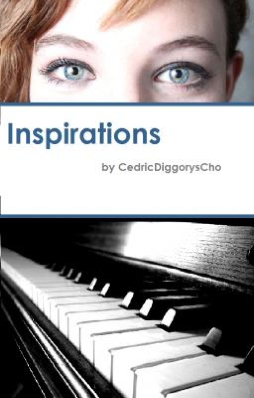 Inspirations by CedricDiggorysCho