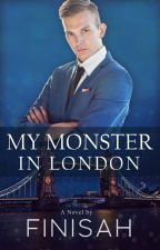 My Monster In London by Finisah