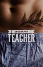 Geography Teacher • H.S by mnblacksea