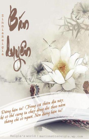 Đọc Truyện [Truyện dài] Bán duyên - Huyền huyễn, dã sử - TruyenFun.Com