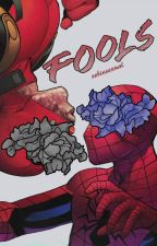 Fools ↯ Spideypool by robinsexual
