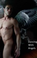 Dancing With Angels BoyxBoy(Rough Draft) by HavenLeeAngelus
