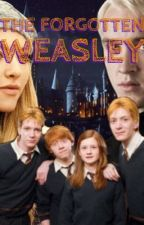 The forgotten weasley by VampetteIsNotOnFire