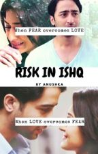 RISK in ISHQ by _belle_ame_im