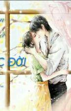 Yêu em đến hết cuộc đời  by Khaianh2119