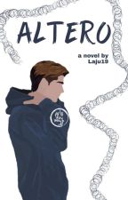 ALTERO (COMPLETED) by laju19