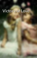 Victory of Love by KrithikaRshi