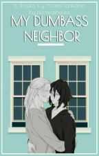My Dumbass Neighbor ⇝ EraserMic by AizawaShota