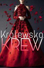 Royal Blood/ Królewska Krew 👿👑 by black_life_666