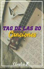 Tag de las 20 canciones  by CharlizeJO