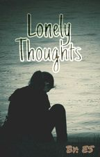 Lonely thoughts by epicofsadness