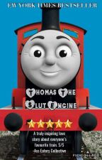 Thomas the Slut Engine by spookypup