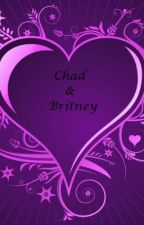 Chad and Britney- Their Story by HelenMarieGrace