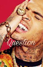 Questions. by _FAIYAZ