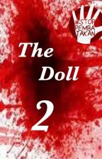 THE DOLL 2 [COMPLETED] by dindut26