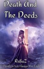 Death and the Deeds by RafiaZ