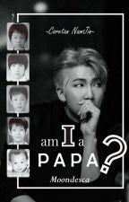 Am I a Papa? by DescaQueen