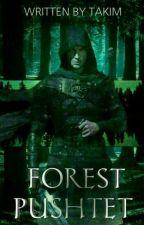 Forest Pushtet by Euphoria_Institute