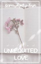 ♡ ┊ UNREQUITED LOVE by serendipity-love