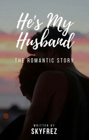He Is My Husband by skyfrez