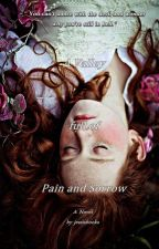 A Valley full of Pain and Sorrow by jessisbooks