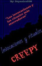Invocaciones y rituales creepy by Deyanira038