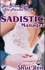 Sadistic Manager by ShuiRen