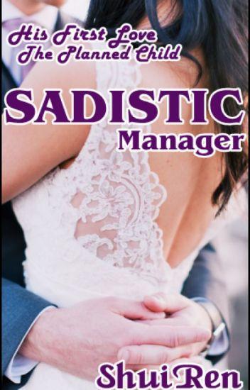 Sadistic Manager