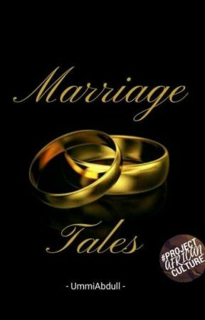 MARRIAGE TALES [[ON HOLD]] by UmmiAbdull