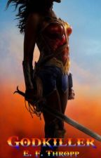 Wonder Woman: Godkiller by wxnderfabs