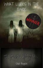 What Lurks In The Dark by Tiscon