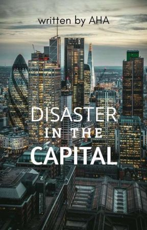 DISASTER in the CAPITAL by AHA2017