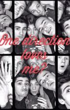 One direction loves me? by juliajohnson88