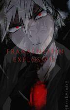 Frankenstein Explosivo ¦Katsudeku¦ by BreakMinds