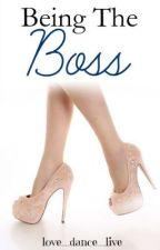Being the Boss by love_dance_live