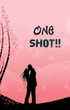 ONE SHOTS by pinky_tina17