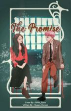 The Promise |B.B.H| by Queen_floreen