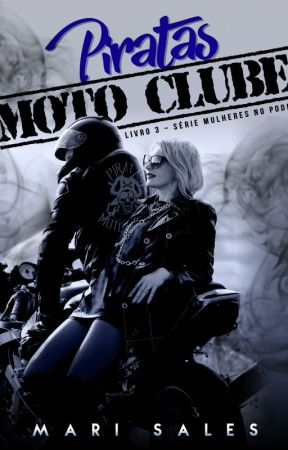 Piratas Moto Clube - Livro 3 (Degustação) by mari_sales