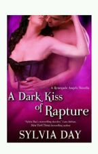 A Dark Kiss Of Rapture by spiffycutie
