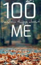 100 Random Things About Me by SmilingMichaelFanfic