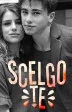 Scelgo te [sequel Qualcosa che Resta]||Rederica by alisonsstories_