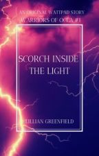 WARRIORS OF OCEA 1: Scorch Inside the Light by lillianbrae