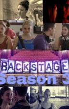 Backstage: Season 3  by -UnparallelsBackup