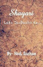 Shayari- Lafz Jazbato ke... by Neelsachan21