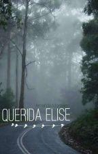 Querida Elise by AmandaMonteiro23