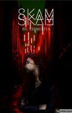 SKAM by Eismelita