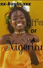 Life of a Nigerian by xxx-kayla-xxx