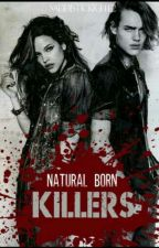 Natural Born Killers✔(Completed)  by Sehunnie234